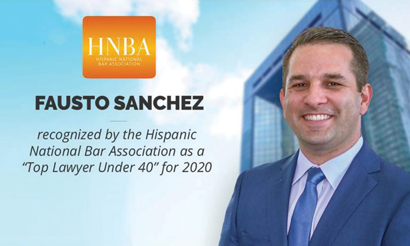 """Fausto Sanchez Honored As HNBA """"Top Lawyer Under 40"""""""